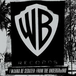 Various Artists - I Wanna Be Sedated: From The Underground [New Vinyl]