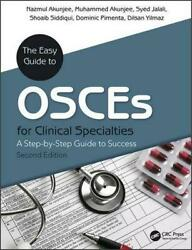 The Easy Guide to OSCEs for Specialties: A Step-by-Step Guide to Success Second