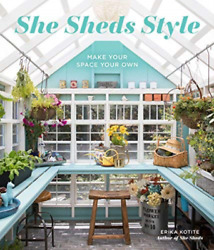 Kotite Erika-She Sheds Style (UK IMPORT) HBOOK NEW