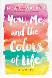 You Me and the Colors of Life Paperback or Softback $10.69