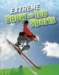 Extreme Snow and Ice Sports by Erin K. Butler (English) Hardcover Book Free Ship