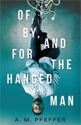 Of By and for the Hanged Man Paperback or Softback $12.11