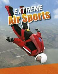 Extreme Air Sports by Erin K. Butler (English) Hardcover Book Free Shipping!