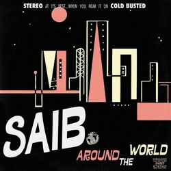 Saib. - Around The World [New Vinyl]