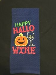 Home Embroidered amp; Appliqued quot;Happy Hallo Winequot; Kitchen Towel $9.00