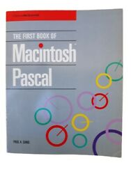 The First Book of Macintosh Pascal  by Paul A Sand 1985 ISBN # 0-07-881165-1