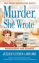 Murder She Wrote: Manuscript for Murder by Jessica Fletcher (English) Paperback