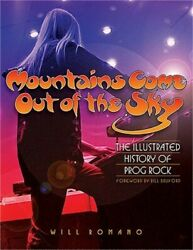 Mountains Come Out of the Sky: The Illustrated History of Prog Rock Paperback o $24.80