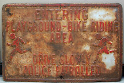 VINTAGE SIGN EMBOSSED CHILDREN KNICKERS PLAYGROUND DRIVE SLOW POLICE PATROLLED