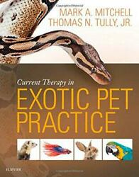 Current Therapy in Exotic Pet Practice 1e by Tully Jr. BS DVM MS Diplomate A