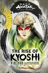 Avatar The Last Airbender: The Rise of Kyoshi by F.C. Yee English Hardcover B $17.61