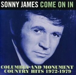 Sonny James Come on in: Columbia amp; Monument Country 1972 1979 New C $12.88