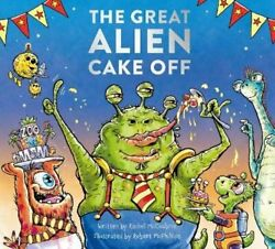The Great Alien Cake Off by Rachel McCoubrie: New