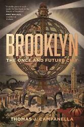 Brooklyn: The Once and Future City by Thomas Campanella (English) Hardcover Book