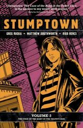 Stumptown 2 : The Case of the Baby in the Velvet Case Paperback by Rucka Gr...
