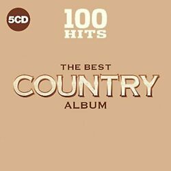 VARIOUS-100 HITS - THE BEST COUNTRY ALBUM (UK IMPORT) CD NEW