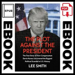 The Plot Against the President by Lee Smith 🔥[P.D.F&E.P.U.B] 🔥✔️