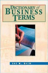 Dictionary Of Business Terms Hardcover by Shim Jae K. Acceptable Condition...