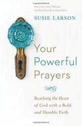 Larson Susie-Your Powerful Prayers Reaching The Heart Of G UK IMPORT BOOK NEW $15.92