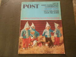 Saturday Evening Post Dec 18 1965 Let#x27;s Keep Christmas Commercial Abso ID:44412