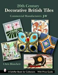20th Century Decorative British Tiles: Commercial Manufacturers J W: Commercial
