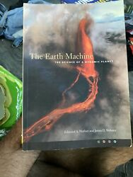 The Earth Machine : The Science of a Dynamic Planet 2007 Trade Paperback $20.00