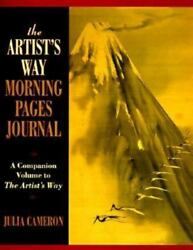 The Artist#x27;s Way Morning Pages Journal: A Companion Volume to the Artist#x27;s Way $10.09