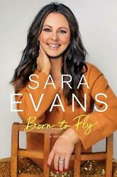 Born to Fly: A Memoir by Sara Evans English Hardcover Book Free Shipping $22.11