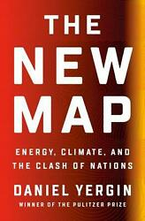 The New Map: Energy Climate and the Clash of Nations by Daniel Yergin English $30.08