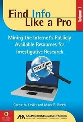 Find Info Like a Pro Vol. 1: Mining the Internet#x27;s Publicly Available Resources $9.37