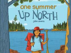 One Summer up North by John Owens English Hardcover Book Free Shipping $17.85