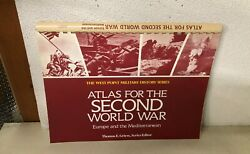 ATLAS FOR THE SECOND WORLD WAR EUROPE MEDITERRANEAN BY THOMAS GREISS $12.99