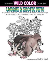 Unique amp; Exotic Pets : Adult Coloring Book Paperback by Land Heather Brand... $11.98