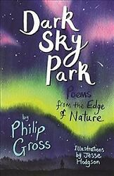 Dark Sky Park Readalong Audio : Poems from the Edge of Nature Paperback by G... $12.28