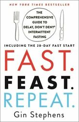Fast. Feast. Repeat.: The Comprehensive Guide to Delay Don#x27;t Deny r : New $8.10