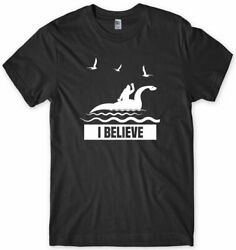 I Believe Loch Ness Monster Nessie Mens Funny Unisex T Shirt Black $16.99