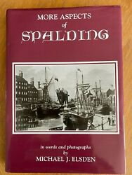 More Aspects of Spalding: In Words and Photographs by MJ Elsden HB DJ GBP 12.50