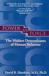Power vs. Force by Dr Hawkins: Used $9.49