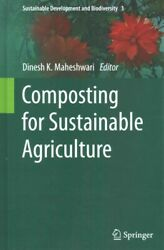 Composting for Sustainable Agriculture Hardcover by Maheshwari Dinesh K. E... $184.96