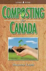 Composting for Canada by Suzanne Lewis English Paperback Book Free Shipping $22.94