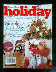 COUNTRY HOME HOLIDAY MAGAZINE DEC 2006 MATTHEW MEAD CHRISTMAS DECOR amp; RECIPES $8.99