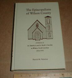 History of The Episcopalians of Wilson County NC St Timothy's St Mark's book