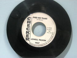 60s 45 Blues LOWELL FULSON Shed No Tears - Can She  Promo  EB544