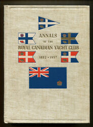 ANNALS OF THE ROYAL CANADIAN YACHT CLUB 1852-1937 by CHJ Snider - 1937 1st Ed.