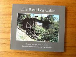 The Real Log Cabin by Chilson D. Aldrich & Harry Drabik design build furniture