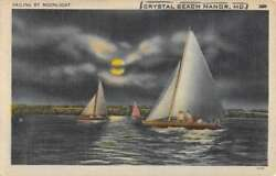 Crystal Beach Manor Maryland Sail Boats By Moonlight Antique Postcard K86774