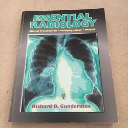 RICHARD B. GUNDERMAN. ESSENTIAL RADIOLOGY. 0865776849