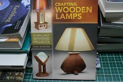 Crafting Wooden Lamps : 24 Brilliant Weekend Proje $6.12