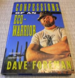 1990 Confessions Eco-Warrior SIGNED by DAVE FOREMAN 1st ed Earth First! HCDJ