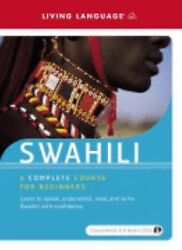 Swahili : A Complete Course for Beginners by Living Language Audiobook CDs